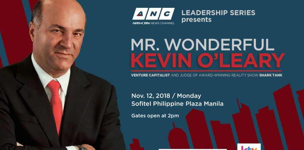 ABS-CBN News Channel (ANC) brings billionaire investor Kevin O' Leary to Manila