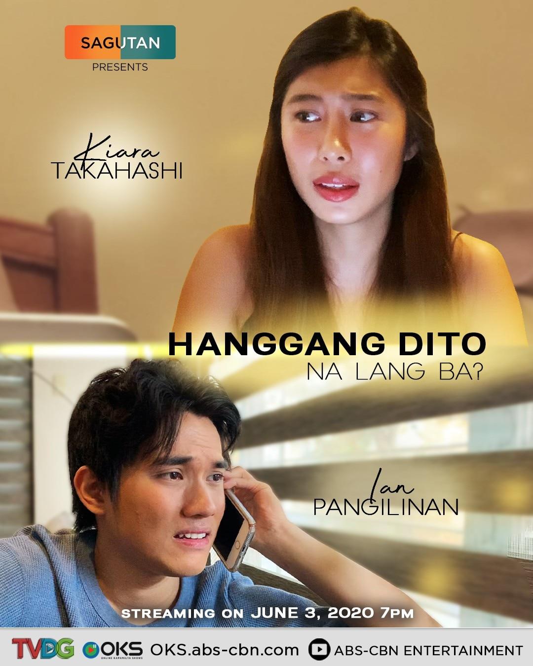Hanggang Dito na Lang Ba starring Kiara Takahashi and Ian Pangilinan