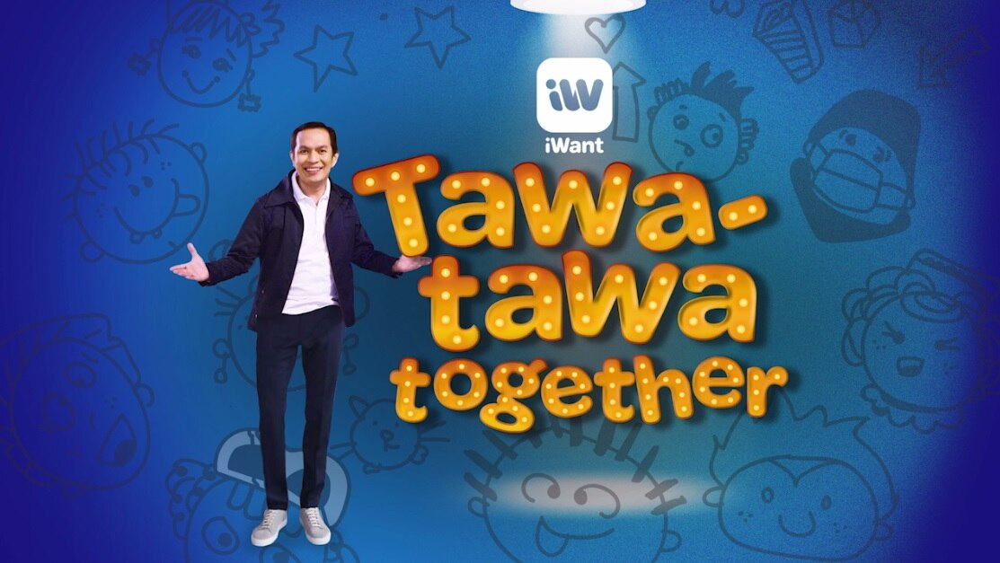"iWant's new comedy show ""Tawa Tawa Together"" brings relief and laughter this quarantine season"