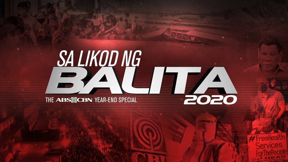 Watch Sa Likod Ng Balit 2020 The ABS CBN Year End Special