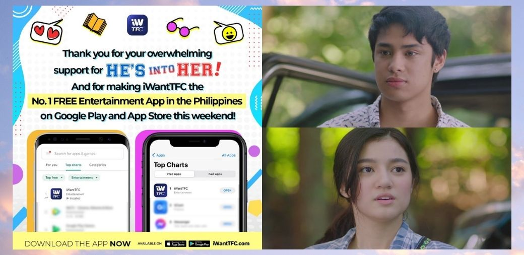 """""""He's Into Her"""" makes iWantTFC the top free entertainment mobile app in PH"""