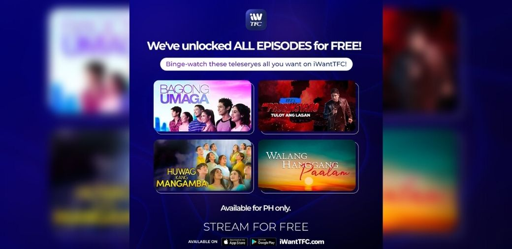 iWantTFC gives free access to all episodes of ABS-CBN teleseryes