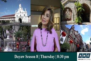"Loren Legarda reveals stories behind heritage sites, old centers in ""Dayaw"" Season 8 on ANC"