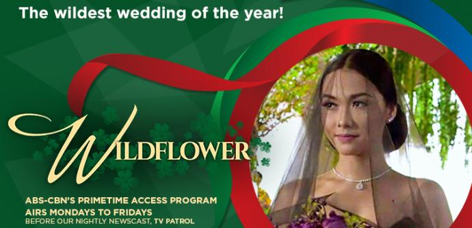 "ABS-CBN Drama Wildflower Hits Primetime Level Ratings With ""Wildest Wedding"" Episode"