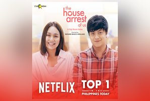"""ABS-CBN Films' """"The House Arrest Of Us"""" is no. 1 title on Netflix PH"""
