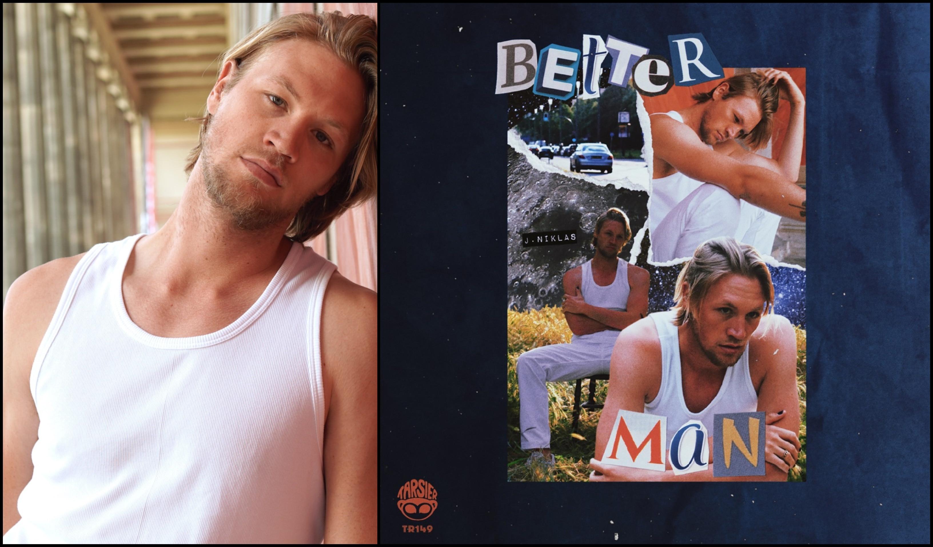 "German music artist J. Niklas drops meaningful single ""Better Man"""