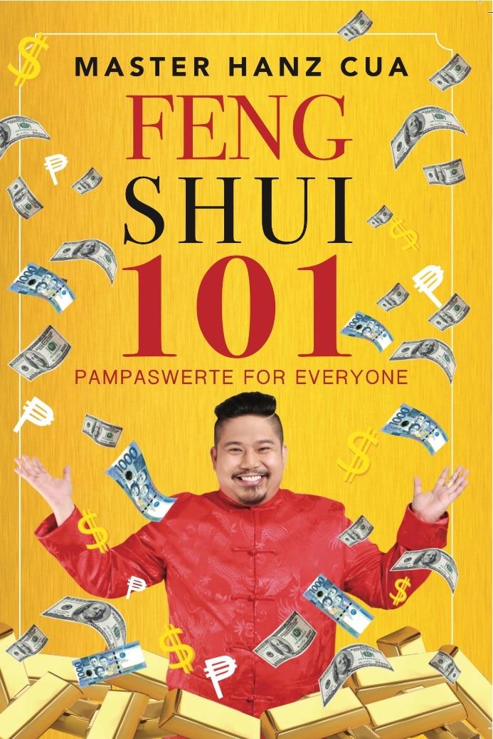 FENG SHUI 101 BY MASTER HANZ CUA