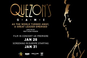 "Critically acclaimed Filipino film ""Quezon's Game"" screening in EU, to premiere via 'film in concert' event"