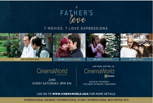 Fathers take the spotlight on CinemaWorld this June