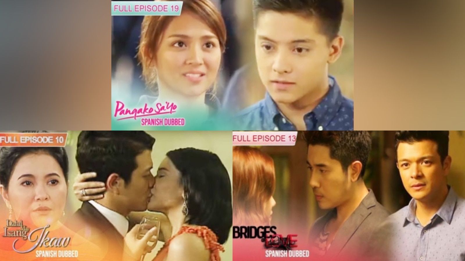 Spanish-dubbed Filipino teleseryes Pangako Sa 'Yo, Dahil May Isang Ikaw, & Bridges of Love now available on ABS-CBN Entertainment Channel on YouTube
