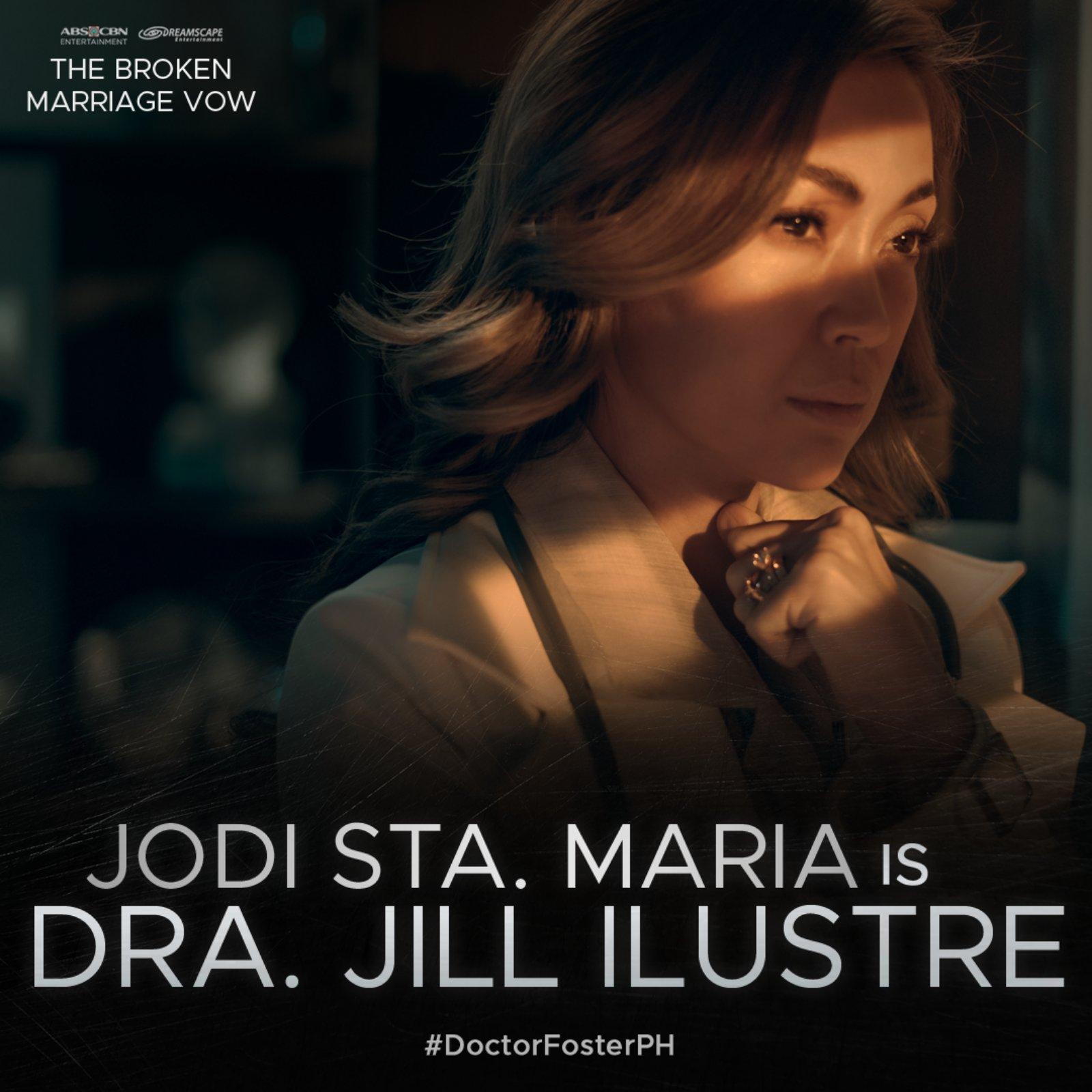 Jodi Sta  Maria is Dra  Jill Ilustre in The Broken Marriage Vow