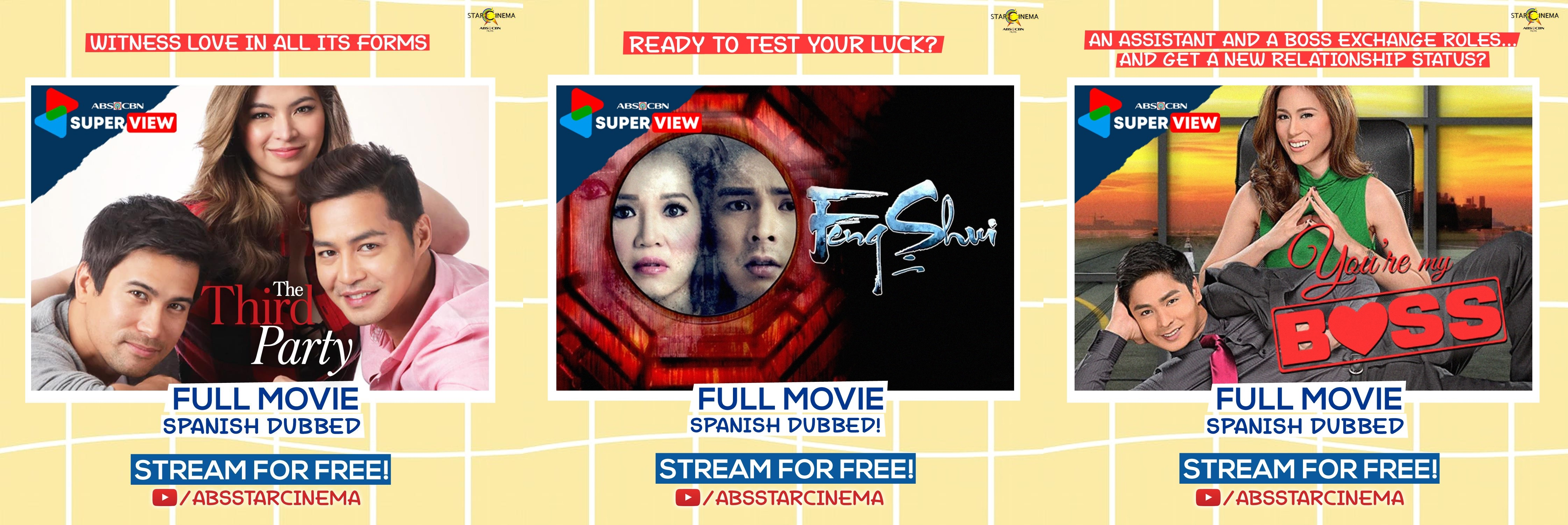 Spanish dubbed The Third Party, Feng Shui 2, and You're My Boss on Star Cinema;s YouTube channel